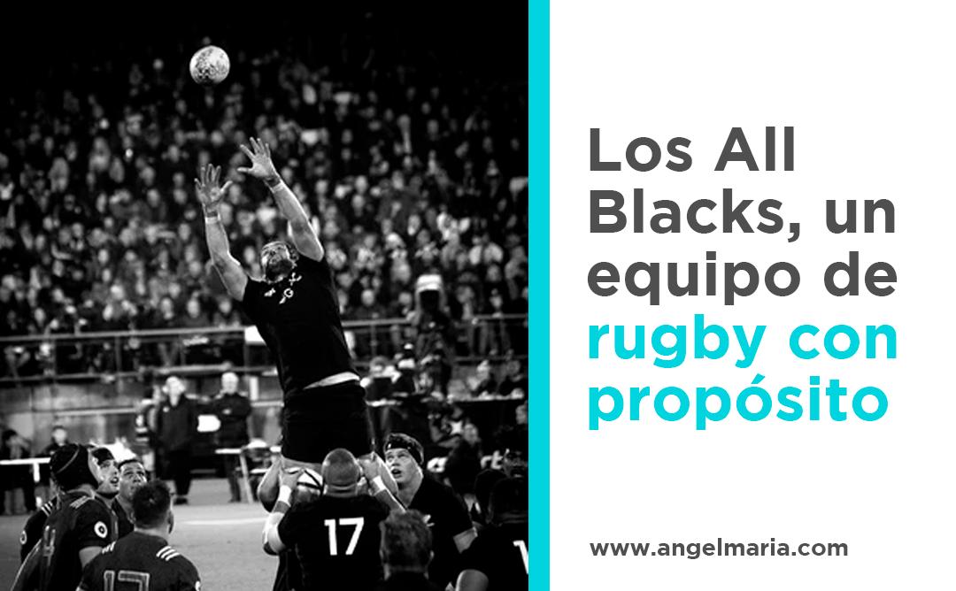 Los All Blacks, un equipo de rugby con propósito